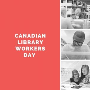 Canadian Library Workers Day 2020