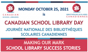 Canadian School LIbrary Day 2021